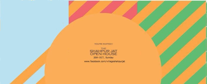 Shahpur Jat open house